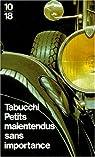 Petits malentendus sans importance /  Petites équivoques sans importance par Tabucchi