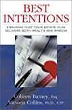 Best Intentions, Colleen Barney and Victoria F. Collins, 0793151961