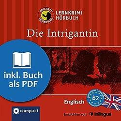 Die Intrigantin (Compact Lernkrimi Hörbuch)