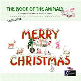 The Book of The Animals - Merry Christmas by [Paquet, J.N.]