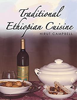 Traditional ethiopian cuisine english edition ebook for Authentic ethiopian cuisine