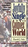 Joyfully Single in a Couples' World, Harold J. Sala, 0889651426