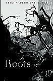 Roots, Erini Katopodis, 1481274716