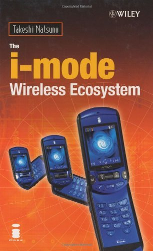 The i-mode Wireless Ecosystem
