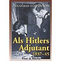 Als Hitlers Adjutant 1937-1945