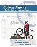 College Algebra, Charles P. McKeague, Katherine Yoshiwara, Denny Burzynski, 1936368161