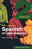 Colloquial Spanish of Latin America 2: The Next Step in Language Learning (Colloquial 2s)