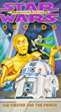 Star Wars Animated Classics - Droids: The Pirates and the Prince [VHS]