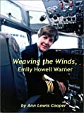 Weaving the Winds, Emily Howell Warner, Ann Lewis Cooper, 1410754464