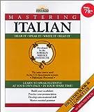 Mastering Italian, Foreign Service Language Institute Staff, 0812073231