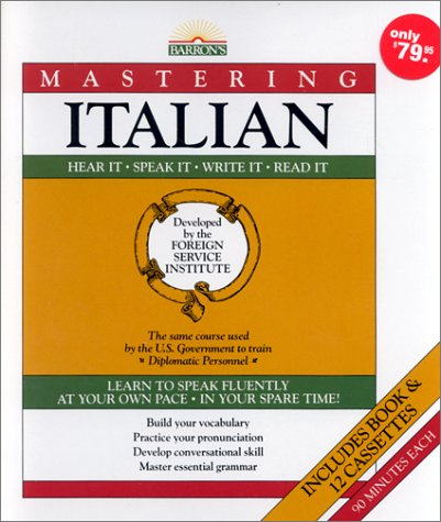 Mastering Italian: Book and 12 Cassettes (Mastering Series: Level 1) ()
