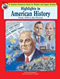 Highlights in American History, Grace Kachaturoff, 0867347872