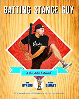 Book Batting Stance Guy: A Love Letter to Baseball – May 11, 2010