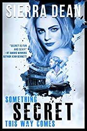 Something Secret This Way Comes (Secret McQueen Book 1)
