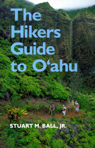 The Hikers Guide to O'Ahu (A Kolowalu Book)