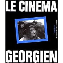 CINÉMA GÉORGIEN (LE)