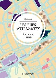 Les rues atteNantes par Alexandre Feraga