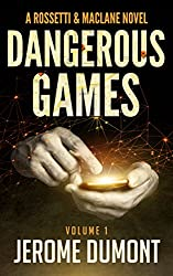 Dangerous games (Rossetti & MacLane Book 1) (English Edition)