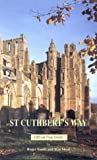 The St. Cuthbert's Way (The Official Guides)