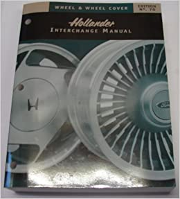 Hollander Wheel Interchange 70th Edition Hollander 9781581320862