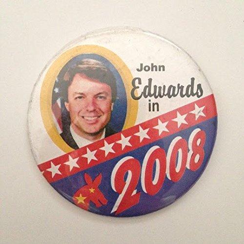 John Edwards 2008 Presidential Political Pin Back Button -