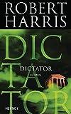Dictator: Roman (Cicero, Band 3)