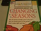 img - for Learning About the Changing Seasons book / textbook / text book