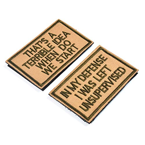 AXEN 2 Pieces in My Defense I was Left Unsupervised &That's a Terrible Idea When Do We Start Coyote Tactical Military Morale Patch for Tactical Gear
