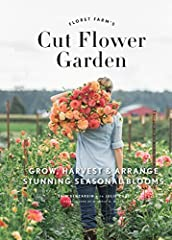 #1 Amazon Best Seller — Welcome to the farm!              The Cut Flower Garden: Erin Benzakein is a florist-farmer, leader in the locaflor farm-to-centerpiece movement, and owner of internationally renowned Floret Flower Farm...