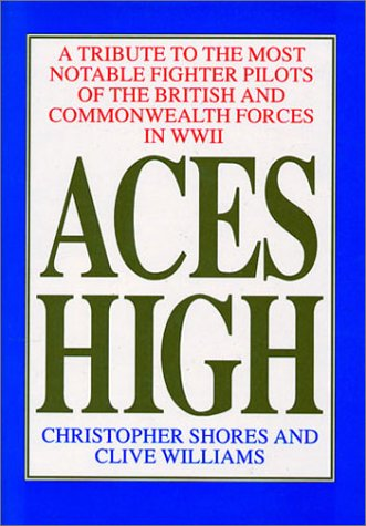 - Aces High: A Tribute to the Most Notable Fighter Pilots of the British and Commonwealth Forces of WWII