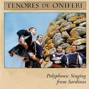 Tenores De Oniferi: Polyphonic Singing from Sardinia