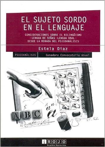 Amazon.com: El Sujeto Sordo En El Lenguaje (Spanish Edition ...