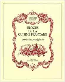 Eloges de la cuisine fran aise edouard nignon for Cuisine francaise