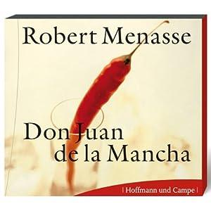 Don Juan de la Mancha oder Die Erziehung der Lust Hörbuch