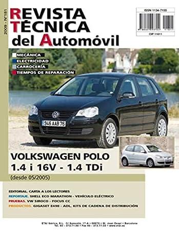 MANUAL DE TALLER y MECANICA PARA VOLKSWAGEN POLO DESDE 5/2005 GAS ...