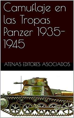Camuflaje en las Tropas Panzer 1935-1945
