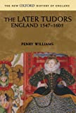 The Later Tudors: England, 1547-1603