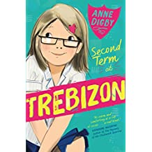 Second Term at Trebizon (The Trebizon Boarding School Series)
