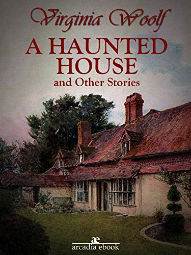 A HAUNTED HOUSE VIRGINIA WOOLF EPUB DOWNLOAD