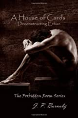 A House of Cards: Deconstructing Ethan: The Forbidden Room Series Paperback
