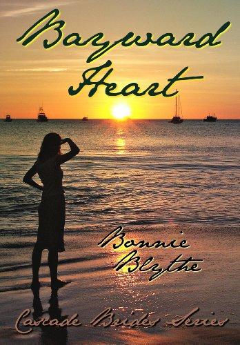 Bayward Heart (Cascade Brides Series Book 2) ()