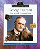 George Eastman, Carin T. Ford, 0766022471