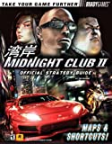 Midnight Club II Official Strategy Guide, BradyGames Staff and Tim Bogenn, 074400179X