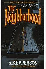 The Neighborhood Mass Market Paperback