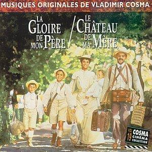 (La Gloire De Mon Pere/Le Chateau De Ma M (Original Soundtrack))