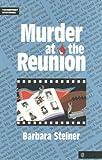 Murder at the Reunion, Barbara Steiner, 0809206927