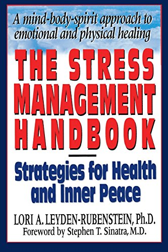The Stress Management Handbook: Strategies for Health and...