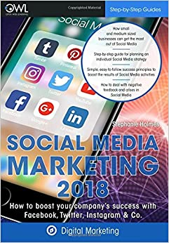 Book Social Media Marketing 2018: How to boost your company's success with Facebook, Twitter, Instagram & Co.