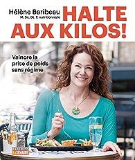 Halte aux kilos ! par Hélène Baribeau