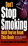 img - for Don't Stop Smoking Until You've Read This Book book / textbook / text book